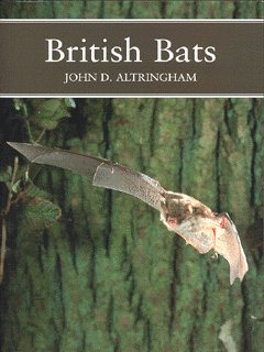 Cover of British Bats by John D. Altringham