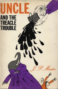 Quentin Blake's cover of J.P. Martin's Uncle and the Treacle Trouble