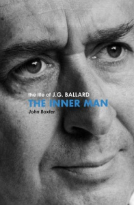 Front cover of The Inner Man The Life of J.G. Ballard by John Baxter