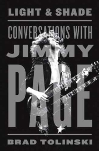 Front cover of Light and Shade Conversations with Jimmy Page by Brad Tolinski
