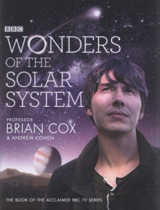 Front cover of Wonders of the Solar System by Brian Cox and Andrew Cohen