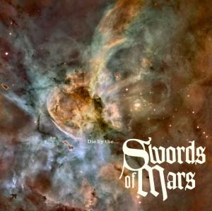 "Cover of ""Die by the..."" Swords of Mars"