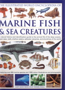 Front cover of The Illustrated World Encyclopedia of Marine Fish and Sea Creatures