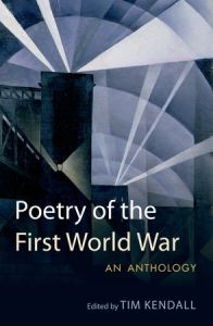 Front cover of Poetry of the First World War edited by Tim Kendall