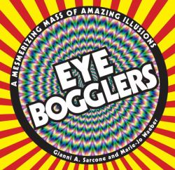 Eye Bogglers by Gianni A. Sarcone and Marie-Jo Waeber